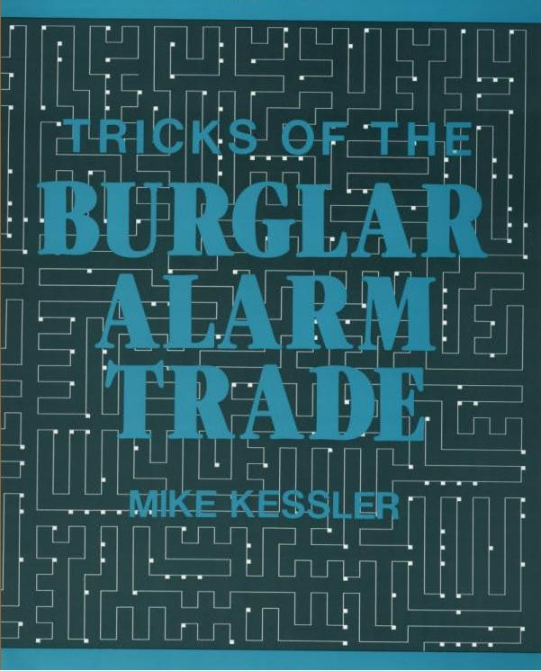 Tricks of the Burglar Alarm Trade
